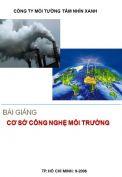 Bài giảng Cơ sở công nghệ môi trường -Gree