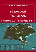 Bản đồ hiện trạng sử dụng đất xã Hải Sơn - Tp. Móng Cái – T. Quảng Ninh Hải