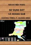 Bản đồ hiện trạng sử dụng đất xã Hoàng Quế – H. Đông Triều – T.Quảng Ninh