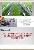 Giáo trình Cấu tạo mặt đường và trình tự xây dựng chung mặt đường ôtô