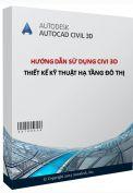 Giáo trình hướng dẫn sử dụng Civi 3d