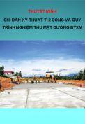 Thuyết Minh: Chỉ dẫn thiết kế kỹ thuật thi công và nghiệm thu mặt đường BTXM