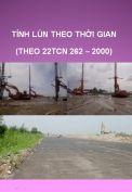 Tính lún theo thời gian (theo 22TCN  262-2000)