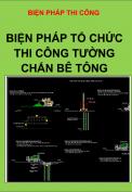 Biện pháp tổ chức thi công tường chắn bê tông trên Quốc Lộ 18 đoạn qua –TP. Uông Bí, Tp. Hạ Long
