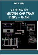 Chi tiết cấu tạo mương cáp Trạm điện 110kV-Phần I