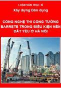 Công nghệ thi công tường barrette trong điều kiện nền đất yếu Hà Nội