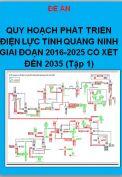 Đề án Quy hoạch phát triển điện lực tỉnh Quảng Ninh giai đoạn 2016-2025 có xét đến 2035 (tập 1- Quy hoạch phát triển hệ thống điện 110kV)