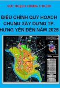 Điều chỉnh Quy hoạch chung thành phố Hưng Yên đến năm 2025 tỷ lệ 1/10.000