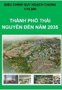 Điều chỉnh Quy hoạch chung thành phố Thái Nguyên đến năm 2035