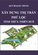 Điều chỉnh quy hoạch chung xây dựng thị trấn Phú Lộc - tỉnh Thừa Thiên Huế
