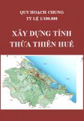 Điều chỉnh quy hoạch chung xây dựng vùng tỉnh Thừa Thiên Huế đến năm 2030 và tầm nhìn 2050