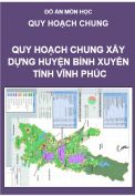 Đồ án Quy hoạch Chung huyện Bình Xuyên – tỉnh Vĩnh Phúc