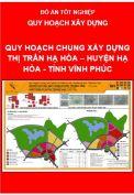 Đồ án Quy hoạch chung xây dựng Thị xã Hạ Hòa – Huyện Hạ Hòa - Tỉnh Phú Thọ