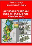 Đồ án Quy hoạch chung xây dựng Thị xã Phúc Yên – Tỉnh Vĩnh Phúc