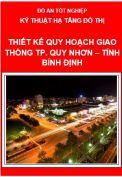 Đồ án Thiết kế Quy hoạch Giao thông Thành phố Quy Nhơn – Tỉnh Bình Định