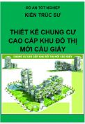 Đồ án tốt nghiệp kiến trúc sư: Thiết kế Chung cư cao cấp Khu đô thị mới Cầu Giấy – Hà Nội