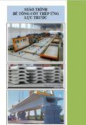 Giáo trình kỹ thuật công trình Bê tông cốt thép ứng lực trước