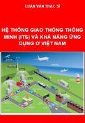 Hệ thống giao thông thông minh (ITS) và khả năng ứng dụng ở Việt Nam