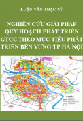Luận văn thạc sỹ kỹ thuật cơ sở hạ tầng – Nghiên cứu giải pháp phát triển giao thông công cộng theo mục tiêu phát triển bền vững của Thành phố Hà Nội