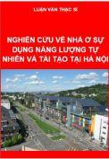 Nghiên cứu về nhà ở sử dụng năng lượng tự nhiên và tái tạo tại Hà Nội