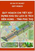 Quy hoạch Chi tiết xây dựng khu du lịch di tích Đền Hùng – tỉnh Phú Thọ