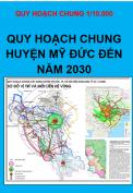 Quy hoạch chung xây dựng huyện Mỹ Đức – TP. Hà Nội đến năm 2030 tỷ lệ 1/10.000