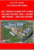 Quy hoạch chung xây dựng Khu đô thị mới Phú Thái – Huyện Kinh Thành, Tỉnh Hải Dương