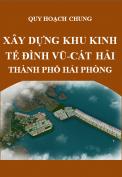 Quy hoạch chung xây dựng khu kinh tế Đình Vũ - Cát Hải, thành phố Hải Phòng đến năm 2025