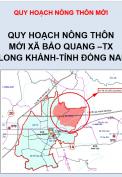 Quy hoạch nông thôn mới xã Bảo Quang, thị xã Long Khánh, tỉnh Đồng Nai, tỷ lệ 1/10.000