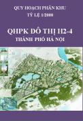 Quy hoạch phân khu đô thị H2-4, tỷ lệ 1/2000 – Hà Nội