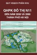 Quy hoạch phân khu đô thị N11, tỷ lệ 1/5000, huyện Gia Lâm, Quận Long Biên – Hà nội giai đoạn đến năm 2030 và 2050