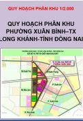 Quy hoạch phân khu Phường Xuân Bình, thị xã Long Khánh, tỉnh Đồng Nai, tỷ lệ 1/2.000