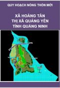 Quy hoạch xây dựng Nông thôn mới xã Hoàng Tân– Thị xã Quảng Yên (trước là huyện Yên Hưng) – Tỉnh Quảng Ninh giai đoạn 2010-2015, định hướng đến năm 2020