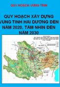 Quy hoạch xây dựng Vùng tỉnh  Hải Dương đến năm 2020 tầm nhìn đến năm 2030