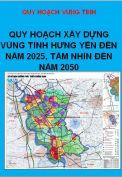 Quy hoạch xây dựng Vùng tỉnh Hưng Yên đến năm 2020, định hướng đén năm 2030 và tầm nhìn đến năm 2050