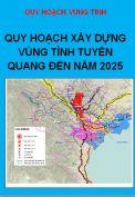 Quy hoạch xây dựng Vùng tỉnh Tuyên Quang đến năm 2025
