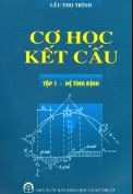 Sách Cơ học kết cấu Tập 1 – Lều Thọ Trình
