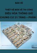 Thiết kế Điều hòa, thông gió chung cư 21 tầng-Phần III