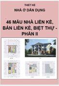 Thiết kế nhà liền kề, nhà bán liền kề, nhà biệt thự - Phần II