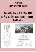 Thiết kế nhà liền kề, nhà bán liền kề, nhà biệt thự - Phần V