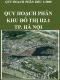 Quy hoạch phân khu đô thị H2-1, tỷ lệ 1/5000, Quận Tây Hồ, Quận Cầu Giấy, Quận Bắc Từ Liêm– Hà nội giai đoạn đến năm 2030 và 2050