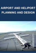 Airfield and heliport planning and design (Sân bay và sân bay trực thăng quy hoạch và thiết kế)