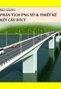 Bài giảng phân tích ứng dụng và thiết kế kết cấu BTCT