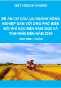 Báo cáo đề án tái cơ cấu lại nghành Nông nghiệp tỉnh Ninh Thuận gắn với ứng phó biến đổi khí hậu đến năm 2020 và tầm nhìn đến năm 2030, tỉnh ninh Thuận