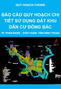 Báo cáo điều chỉnh quy hoạch sử dụng đất Khu dân cư Đông Bắc - thành phố Phan Rang - Tháp Chàm - Quy hoạch chung tỉnh Ninh Thuận