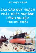 Báo cáo quy hoạch phát triển nghành công nghiệp đến năm 2020 – Quy hoạch chung tỉnh Ninh Thuận