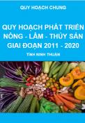 Báo cáo quy hoạch phát triển Nông - Lâm - Thủy sản giai đoạn 2011-2020, tỉnh Ninh Thuận