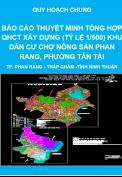 Báo cáo thuyết minh quy hoạch chi tiết xây dựng tỷ lệ 1/500 Khu dân cư Nông sản Phan Rang, phường Tấn Tài – thành phố Phan Rang – Tháp Chàm - Quy hoạch chung tỉnh Ninh Thuận