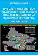 Báo cáo thuyết minh quy hoạch tổng thể nghĩa trang toàn tỉnh đến năm 2020 và định hướng đến năm 2025 - Quy hoạch chung tỉnh Ninh Thuận