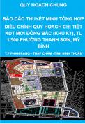 Báo cáo thuyết minh tổng hợp điều chỉnh quy hoạch chi tiết khu đô thị mới Đông Bắc ( khu K1) tỷ lệ 1/500 phường Thanh Sơn, Mỹ Bình, thành phố Phan Rang - Tháp Chàm - Quy hoạch chung tỉnh Ninh Thuận